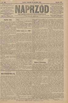 Naprzód : organ centralny polskiej partyi socyalno-demokratycznej. 1908, nr264