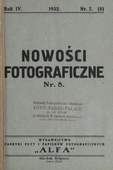 Nowości Fotograficzne. 1932, nr2(8)