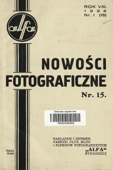 Nowości Fotograficzne. 1936, nr1(15)