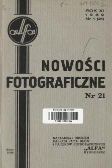 Nowości Fotograficzne. 1939, nr1(21)