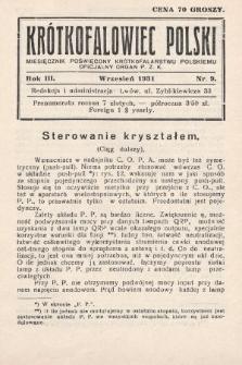Krótkofalowiec Polski : miesięcznik poświęcony krótkofalarstwu polskiemu : oficjalny organ P.Z.K. 1931, nr9