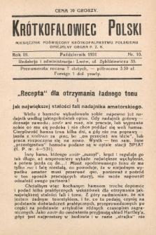 Krótkofalowiec Polski : miesięcznik poświęcony krótkofalarstwu polskiemu : oficjalny organ P.Z.K. 1931, nr10