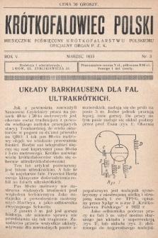 Krótkofalowiec Polski : miesięcznik poświęcony krótkofalarstwu polskiemu : oficjalny organ P.Z.K. 1933, nr3