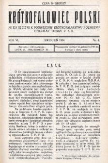 Krótkofalowiec Polski : miesięcznik poświęcony krótkofalarstwu polskiemu : oficjalny organ P.Z.K. 1934, nr4