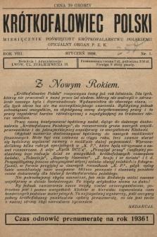 Krótkofalowiec Polski : miesięcznik poświęcony krótkofalarstwu polskiemu : oficjalny organ P.Z.K. 1936, nr1