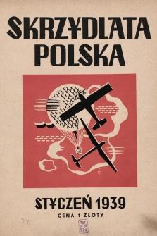 Skrzydlata Polska. 1939, nr1