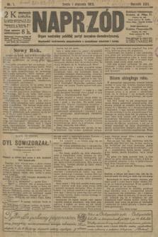 Naprzód : organ centralny polskiej partyi socyalno-demokratycznej. 1913, nr 1