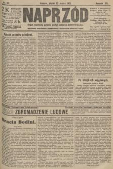 Naprzód : organ centralny polskiej partyi socyalno-demokratycznej. 1912, nr67