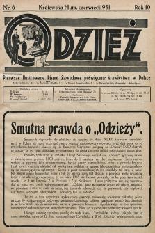 Odzież : pierwsze ilustrowane pismo zawodowe poświęcone krawiectwu w Polsce z dodatkiem sezonowym żurnali Mód : Organ Związku Pracodawców Krawieckich na Polske Zachodnią. 1931, nr6
