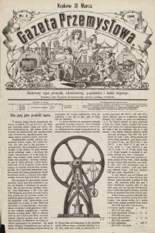 Gazeta Przemysłowa : ilustrowany organ przemysłu, rękodzielnictwa, gospodarstwa i handlu krajowego. 1866, nr5