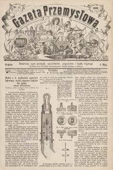 Gazeta Przemysłowa : ilustrowany organ przemysłu, rękodzielnictwa, gospodarstwa i handlu krajowego. 1866, nr11