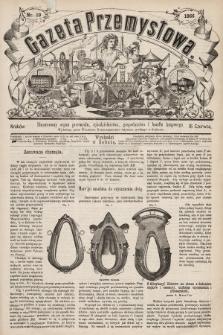 Gazeta Przemysłowa : ilustrowany organ przemysłu, rękodzielnictwa, gospodarstwa i handlu krajowego. 1866, nr19