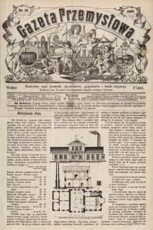 Gazeta Przemysłowa : ilustrowany organ przemysłu, rękodzielnictwa, gospodarstwa i handlu krajowego. 1866, nr25