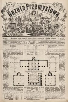 Gazeta Przemysłowa : ilustrowany organ przemysłu, rękodzielnictwa, gospodarstwa i handlu krajowego. 1866, nr28
