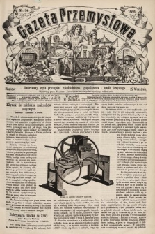 Gazeta Przemysłowa : ilustrowany organ przemysłu, rękodzielnictwa, gospodarstwa i handlu krajowego. 1866, nr34