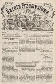Gazeta Przemysłowa : ilustrowany organ przemysłu, rękodzielnictwa, gospodarstwa i handlu krajowego. 1866, nr40
