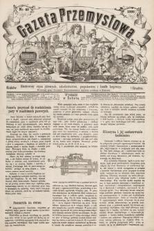 Gazeta Przemysłowa : ilustrowany organ przemysłu, rękodzielnictwa, gospodarstwa i handlu krajowego. 1866, nr46