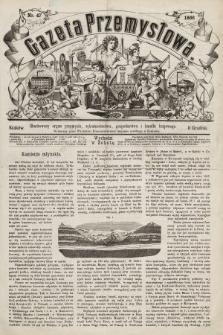 Gazeta Przemysłowa : ilustrowany organ przemysłu, rękodzielnictwa, gospodarstwa i handlu krajowego. 1866, nr47