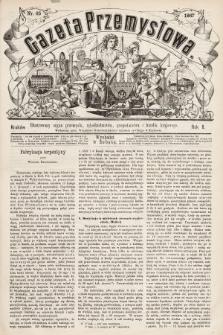 Gazeta Przemysłowa : ilustrowany organ przemysłu, rękodzielnictwa, gospodarstwa i handlu krajowego. 1867, nr65