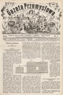 Gazeta Przemysłowa : ilustrowany organ przemysłu, rękodzielnictwa, gospodarstwa i handlu krajowego. 1867, nr66