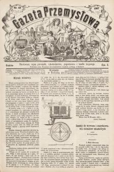 Gazeta Przemysłowa : ilustrowany organ przemysłu, rękodzielnictwa, gospodarstwa i handlu krajowego. 1867, nr69