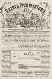 Gazeta Przemysłowa : ilustrowany organ przemysłu, rękodzielnictwa, gospodarstwa i handlu krajowego. 1867, nr77