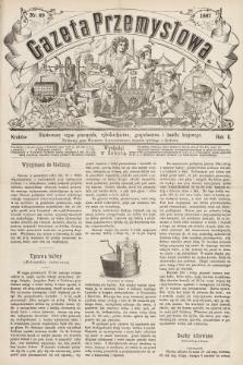 Gazeta Przemysłowa : ilustrowany organ przemysłu, rękodzielnictwa, gospodarstwa i handlu krajowego. 1867, nr89