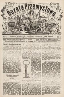 Gazeta Przemysłowa : ilustrowany organ przemysłu, rękodzielnictwa, gospodarstwa i handlu krajowego. 1867, nr99
