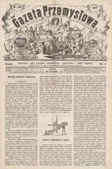 Gazeta Przemysłowa : ilustrowany organ przemysłu, rękodzielnictwa, gospodarstwa i handlu krajowego. 1867, nr100