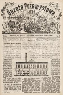 Gazeta Przemysłowa : ilustrowany organ przemysłu, rękodzielnictwa, gospodarstwa i handlu krajowego. 1867, nr101