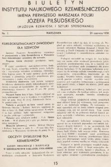 Biuletyn Instytutu Naukowego Rzemieślniczego Imienia Pierwszego Marszałka Polski Józefa Piłsudskiego (Muzeum Rzemiosł i Sztuki Stosowanej). 1936, nr7