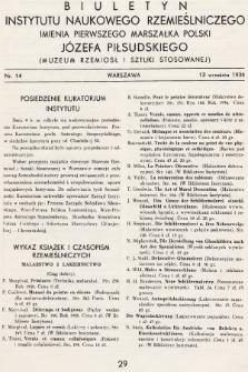 Biuletyn Instytutu Naukowego Rzemieślniczego Imienia Pierwszego Marszałka Polski Józefa Piłsudskiego (Muzeum Rzemiosł i Sztuki Stosowanej). 1936, nr14