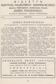 Biuletyn Instytutu Naukowego Rzemieślniczego Imienia Pierwszego Marszałka Polski Józefa Piłsudskiego (Muzeum Rzemiosł i Sztuki Stosowanej). 1936, nr3