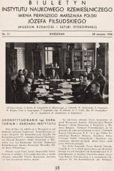 Biuletyn Instytutu Naukowego Rzemieślniczego Imienia Pierwszego Marszałka Polski Józefa Piłsudskiego (Muzeum Rzemiosł i Sztuki Stosowanej). 1936, nr11