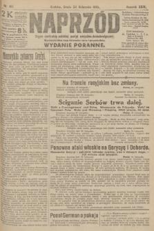 Naprzód : organ centralny polskiej partyi socyalno-demokratycznej. 1915, nr 411 (wydanie poranne)