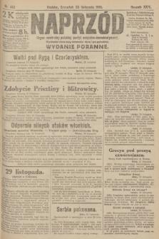 Naprzód : organ centralny polskiej partyi socyalno-demokratycznej. 1915, nr 413 (wydanie poranne)