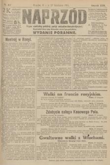 Naprzód : organ centralny polskiej partyi socyalno-demokratycznej. 1915, nr 417 (wydanie poranne)
