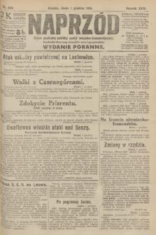 Naprzód : organ centralny polskiej partyi socyalno-demokratycznej. 1915, nr 424 (wydanie poranne)