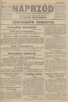 Naprzód : organ centralny polskiej partyi socyalno-demokratycznej. 1915, nr 444 (wydanie wieczorne)