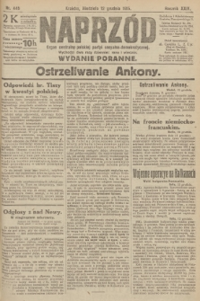 Naprzód : organ centralny polskiej partyi socyalno-demokratycznej. 1915, nr 445 (wydanie poranne)