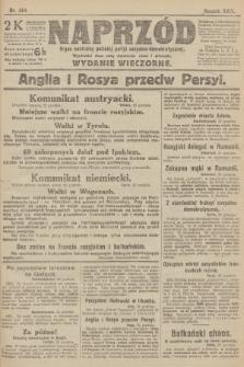 Naprzód : organ centralny polskiej partyi socyalno-demokratycznej. 1915, nr 464 (wydanie wieczorne)