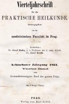 Vierteljahrschrift für die Praktische Heilkunde. Jg.18, 1861, Bd. 4