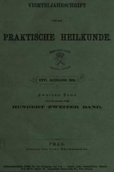 Vierteljahrschrift für die Praktische Heilkunde. Jg.26, 1869, Bd. 2
