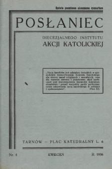 Posłaniec Diecezjalnego Instytutu Akcji Katolickiej. 1936, nr4