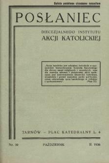 Posłaniec Diecezjalnego Instytutu Akcji Katolickiej. 1936, nr10