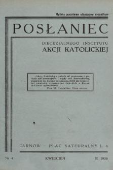 Posłaniec Diecezjalnego Instytutu Akcji Katolickiej. 1938, nr4