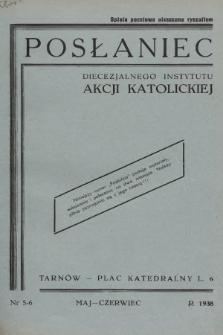 Posłaniec Diecezjalnego Instytutu Akcji Katolickiej. 1938, nr5-6