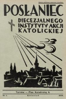 Posłaniec Diecezjalnego Instytutu Akcji Katolickiej. 1939, nr4