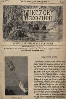 Wieczory Rodzinne : tygodnik illustrowany dla dzieci. R. 7, 1886, nr15