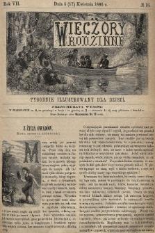 Wieczory Rodzinne : tygodnik illustrowany dla dzieci. R. 7, 1886, nr16